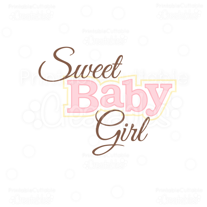 Sweet Baby Girl Title SVG Cuts & Clipart Baby Borders For Paper